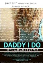 daddy i do