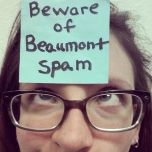 BewareOfBeaumontSpam